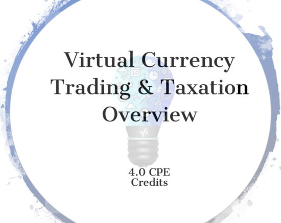 Virtual Currency Trading & Taxation Overview